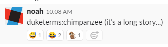 slack message of duketerms:chimpanzee
